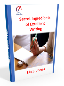 Secret Ingredients of Excellent Writing